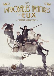 Eux Impro   Les Improbables Aventures des Eux